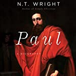 Paul: A Biography | N. T. Wright