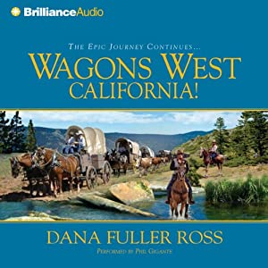 Wagons West California! Audiobook