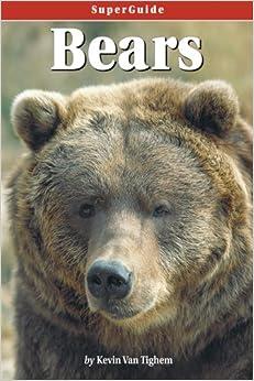 Book SuperGuide: Bears (Superguides)
