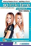 So Little Time, Volume 2 - Boy Crazy
