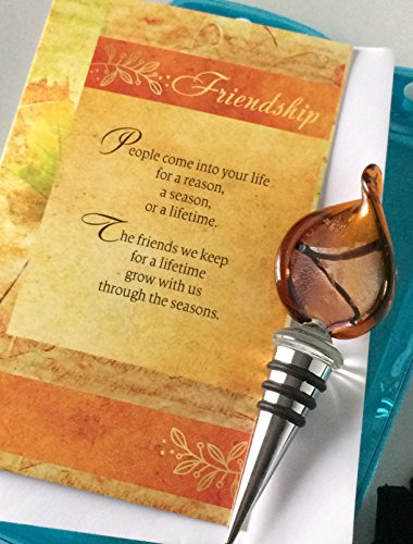 Smiling Wisdom - Glass Leaf Wine Bottle Stopper Friendship Gift Set - Reason Season Lifetime Friend Greeting Card - Unique Gift For Special or Best Friend - Him, Her, Man, Woman by Smiling Wisdom