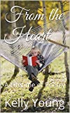 From the Heart: A Lifetime of Poetry