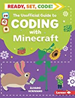 The Unofficial Guide to Coding with Minecraft Front Cover