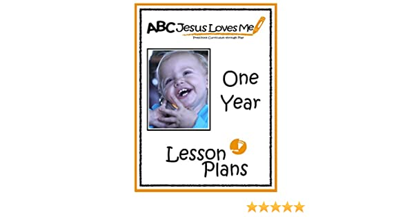 Amazon.com: 1 Year Lesson Plans (ABC Jesus Loves Me Preschool ...