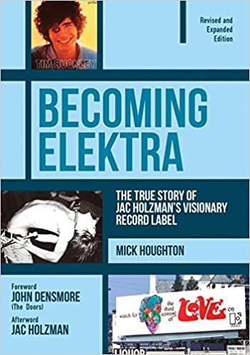 Book Becoming Elektra: The True Story of Jac Holzman's Visionary Record Label (Revised & Expanded Edition)