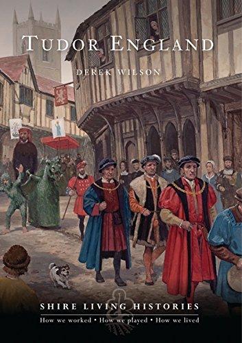 Tudor England (Shire Living Histories)