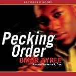 Pecking Order | Omar Tyree
