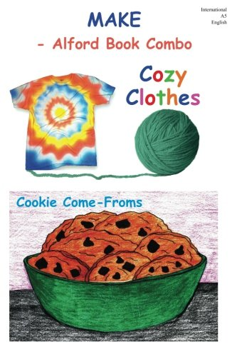 Make - 6X9 Color: Cozy Clothes and Cookie Come-Froms PDF