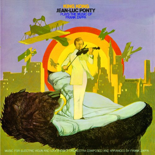 King Kong: Jean-Luc Ponty Plays The Music Of Frank Zappa (180 Gram Audiophile Vinyl/Limited Edition)