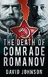 The Death of Comrade Romanov