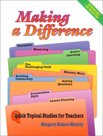 Making a Difference: Quick Topical Studies for Teachers