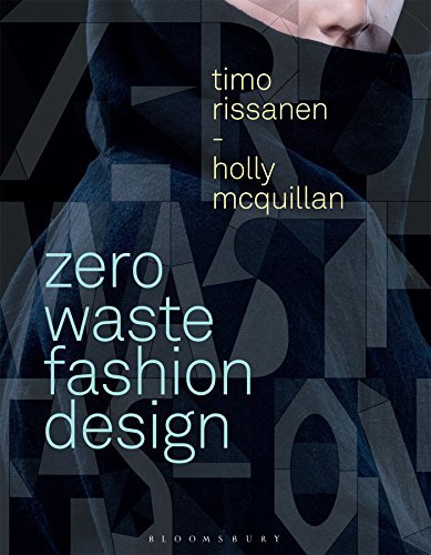 Zero Waste Fashion Design (Required Reading Range)