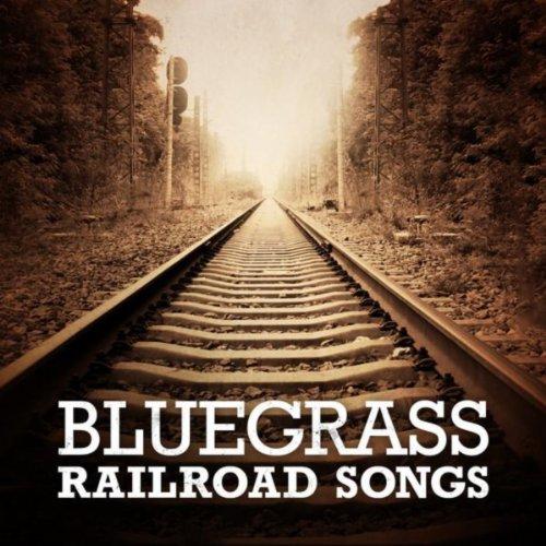 Bluegrass Railroad Songs