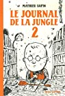 Le Journal de la jungle, tome 2  par Sapin