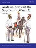 Austrian Army of the Napoleonic Wars (2): Cavalry: Cavalry No. 2 (Men-at-Arms)
