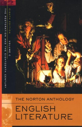 (The Norton Anthology of English Literature, Volume C: The Restoration and the Eighteenth Century)