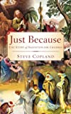 Just Because, Steve Copland, 1602669163