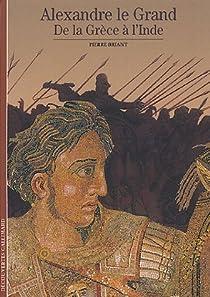 Alexandre le Grand. par Briant