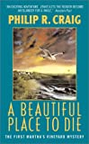 A Beautiful Place to Die, Philip R. Craig, 0380711559
