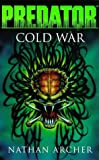 Front cover for the book Predator: Cold War by Nathan Archer