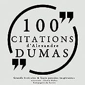 100 citations d'Alexandre Dumas père | Alexandre Dumas