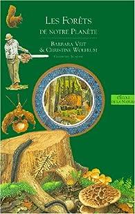 Les forêts de notre planète par Wolfrum Veit