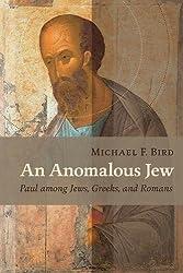 An Anomalous Jew: Paul among Jews, Greeks, and Romans