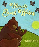 When the Earth Wakes, Ani Rucki, 0590059513
