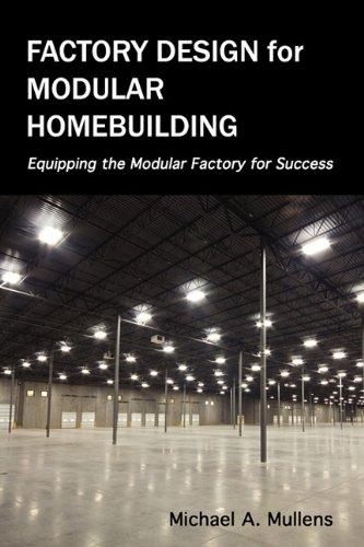 Factory Design for Modular Homebuilding