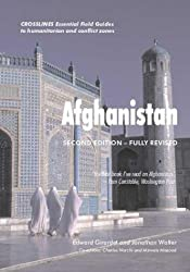 Afghanistan: Crosslines Essential Field Guides to Humanitarian and Conflict Zones