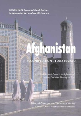 Afghanistan: Crosslines Essential Field Guides to Humanitarian and Conflict Zones -