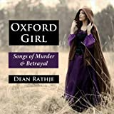Oxford Girl: Songs of Murder & Betrayal