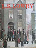 L. S. Lowry, Michael Leber and Judith Sandling, 0714824755