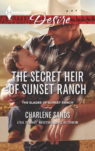 The Secret Heir of Sunset Ranch: A Sexy Western Contemporary Romance (The Slades of Sunset Ranch Book 3)