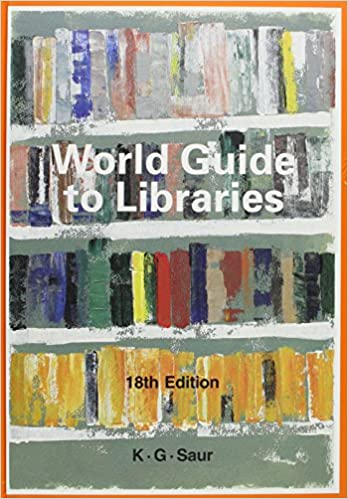 9783598207693: world guide to libraries (21st edition, 2-volume.