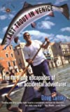 Front cover for the book Last Trout in Venice: The Far-Flung Escapades of an Accidental Adventurer by Doug Lansky