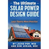 Imagine how often you read books about solar panels and solar power systems and their design and felt disappointed, confused without knowing how to get started and put together the pieces of the puzzle of your much anticipated and long-awaited off-gr...