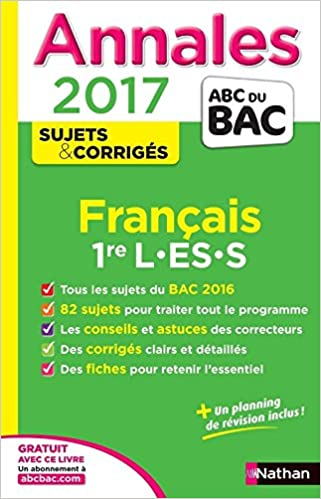 Annales ABC du BAC 2017 Français 1re L.ES.S: 9782091502175: Amazon.com: Books