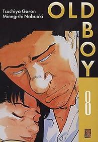 Old Boy, tome 8 par Garon Tsuchiya