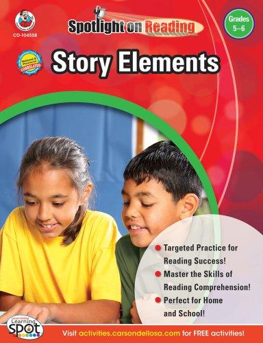 - Story Elements, Grades 5 - 6 (Spotlight on Reading)