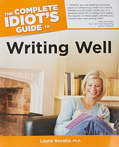 The Complete Idiot's Guide to Writing Well