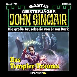 Das Templer-Trauma (John Sinclair 1723) Hörbuch