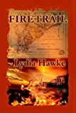 Firetrail, Lydia Hawke, 0976644975