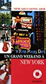 Un Grand Week-end à New York par Guide Un Grand Week-end