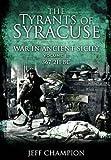 The Tyrants of Syracuse: Vol. II, 367-211 BC