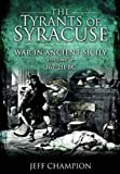 The Tyrants of Syracuse: Vol. II, 367-211 BC