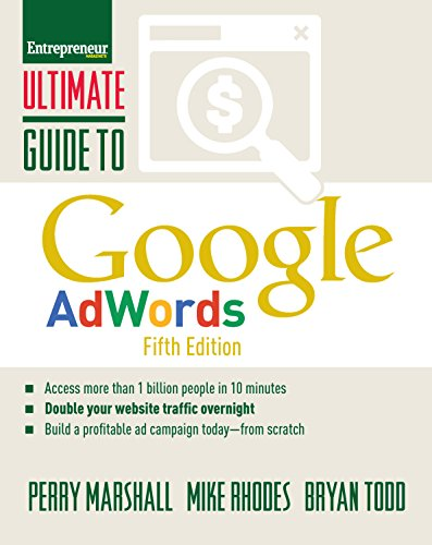 Ultimate Guide to Google AdWords: How to Access 100 Million People in 10 Minutes (Ultimate Series) cover