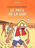 """Afficher """"Les pauvres aventures de Jérémie n° 2 Le pays de la soif"""""""