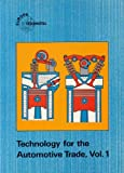 Technology for the Automotive Trade Vol. 1 : Basic Information, Gerschler, H., 8122401384