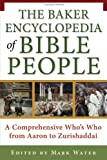 The Baker Encyclopedia of Bible People, , 0801066042